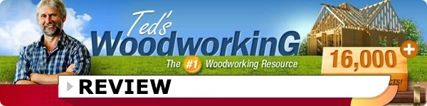 Ted's Woodworking 16,000 Plans Review